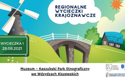 Regionalna wycieczka krajoznawcza do Muzeum- Kaszubskiego Parku Etnograficznego im. Teodory i Izydora Gulgowskich we Wdzydzach Kiszewskich