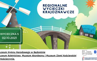 Regionalna wycieczka krajoznawcza do Muzeum Hymnu Narodowego w Będominie oraz Muzeum Kolejnictwa, Muzeum Akordeonu i Muzeum Ziemi Kościerskiej w Kościerzynie