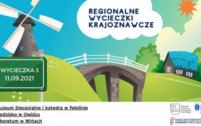 Regionalna wycieczka krajoznawcza do Muzeum Diecezjalnego i katedry w Pelplinie, grodziska w Owidzu oraz Arboretum w Wirtach